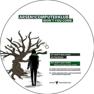 EP // Wont You Come – Arsen1Computerklub, Kleinschmager Audio