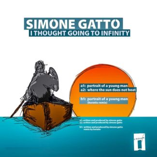 EP // I Thought Going To Infinity – S. Gatto, Horatio