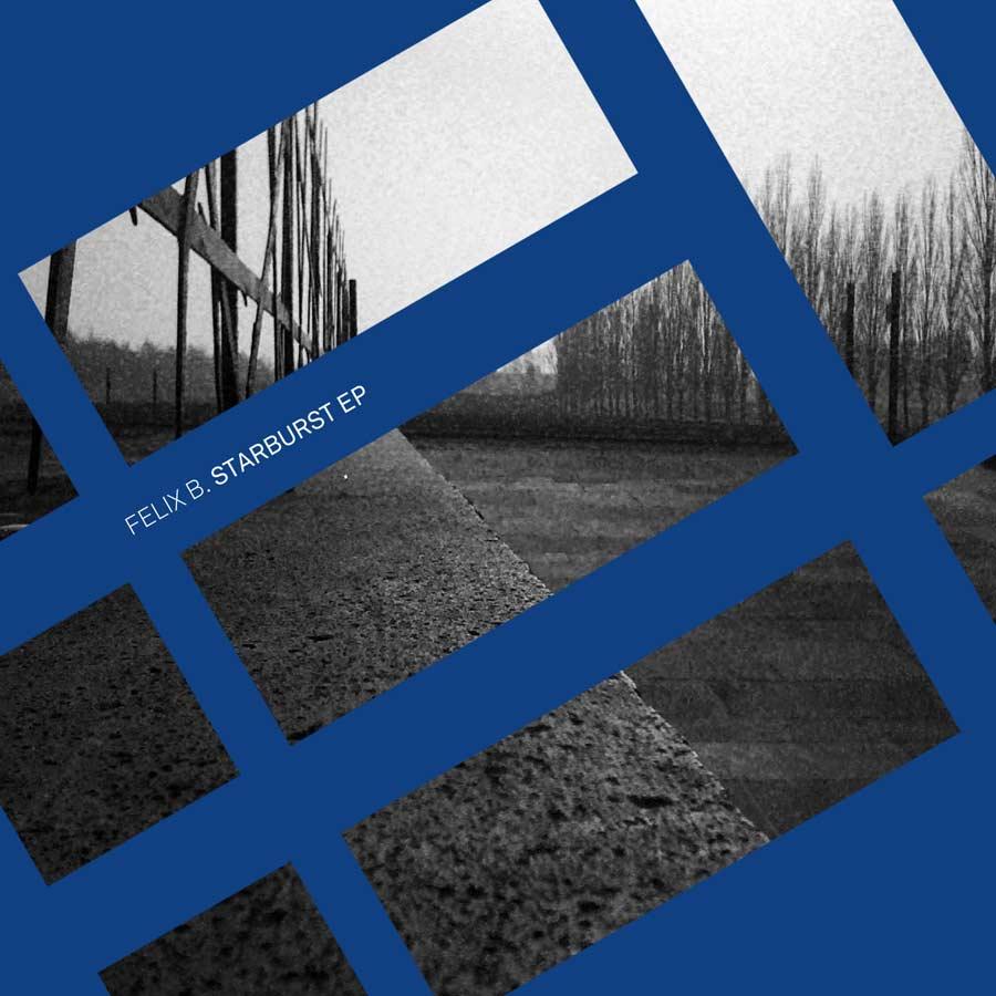 EP // Starburst – Felix B.