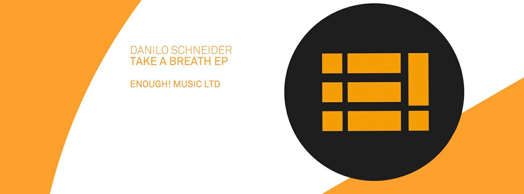 Take a Breath EP by Danilo Schneider
