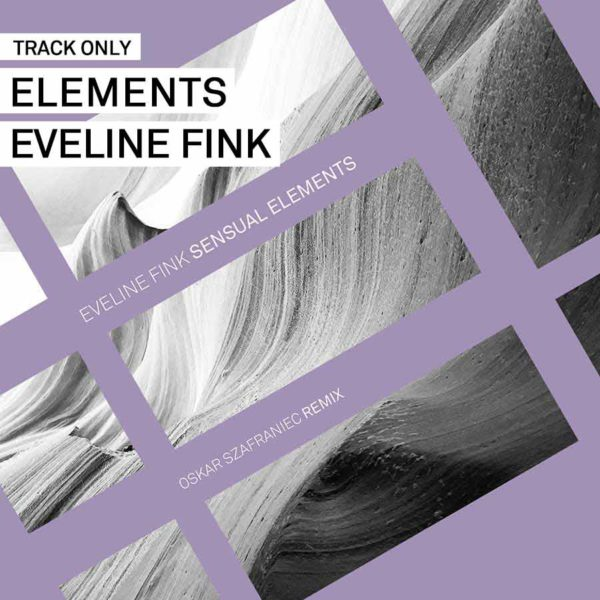 Track // Elements – Eveline Fink