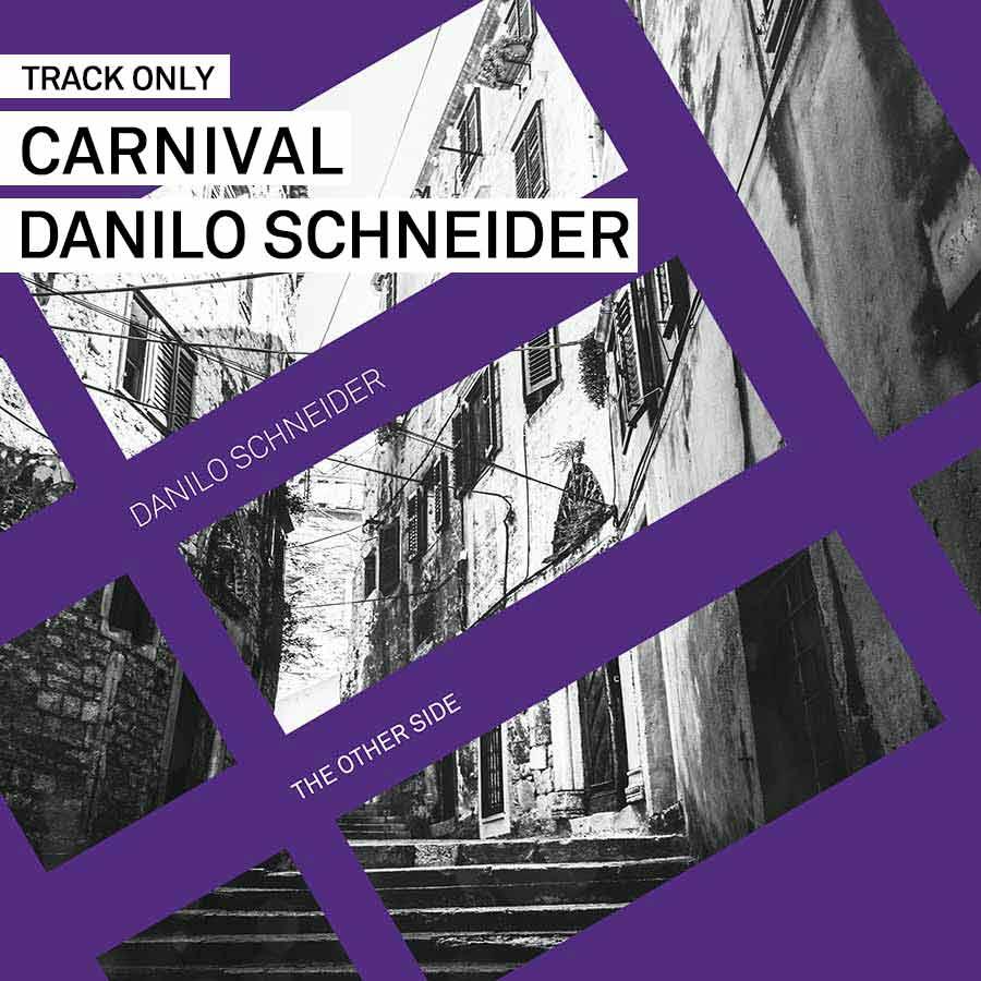 Track // Carnival – Danilo Schneider